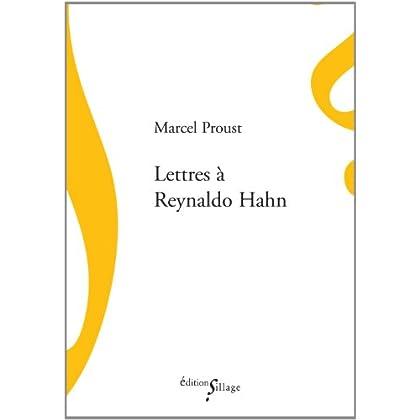 Lettres à Reynaldo Hahn