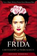 Frida a Biography of Frida Kahlo