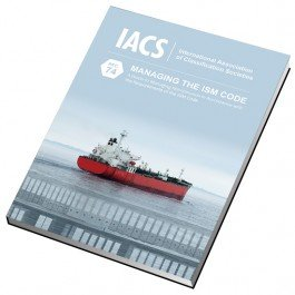 A Guide to Managing Maintenance in Accordance with the Requirements of the ISM Code (IACS Rec 74) Rec Navigation