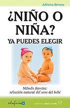 ¿Niño O Niña?. Ya Puedes Elegir. Método Baretta: Selección Natural Del Sexo Del Bebé (Salud Y Familia)