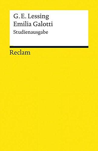Emilia Galotti: Ein Trauerspiel in fünf Aufzügen. Studienausgabe (Reclams Universal-Bibliothek, Band 19262)