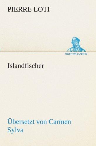 Islandfischer (Übersetzt von Carmen Sylva) (TREDITION CLASSICS)