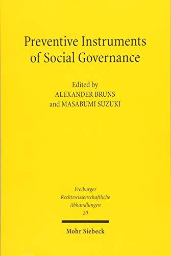 ts of Social Governance (Freiburger Rechstwissenschaftliche Abhandlungen, Band 20) ()