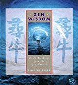 A Yearbook of Zen Wisdom: Daily teachings from the Zen masters by Timothy Freke (1997-10-20)