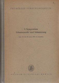 2. Symposium Schmierstoffe und Schmierung