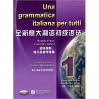Una Grammatica Italiana Per Tutti: Vol.1