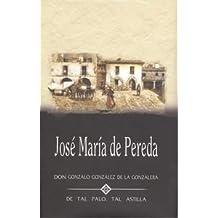 D.Gonzalo González de gonzalera ; de tal palo, tal astilla (obras compereda tomo 4
