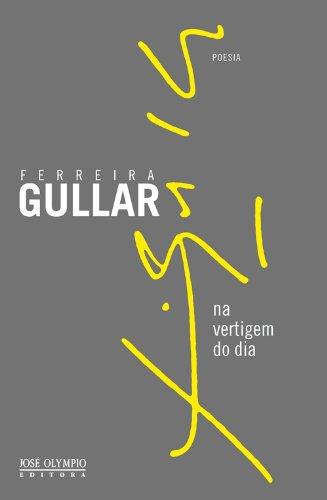 Na vertigem do dia par Ferreira Gullar