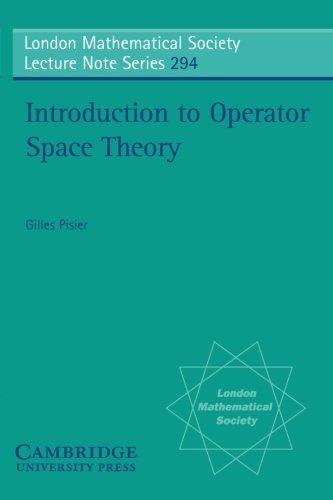 Introduction to Operator Space Theory Paperback (London Mathematical Society Lecture Note Series)