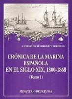 Crónica de la Marina Española en el siglo XIX: Vol.1 por Fernando de Bordejé