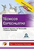 Técnicos Especialistas Del Instituto Nacional De Toxicología Y Ciencias Forenses. Test Y Supuestos Prácticos
