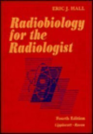 Radiobiology for the Radiologist by Eric J. Hall (1993-09-30)