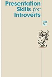 Presentation Skills for Introverts