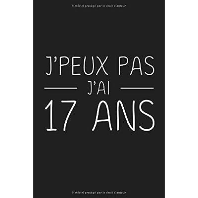 J'peux Pas J'ai 17 ans: 17 ans Joyeux Anniversaire