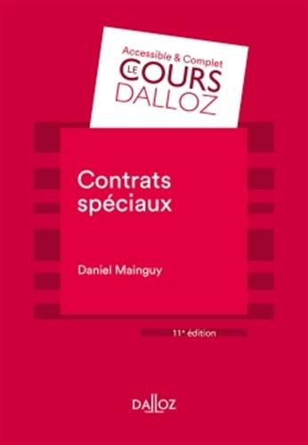 Contrats spéciaux - 11e éd. par Daniel Mainguy
