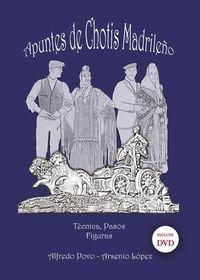 APUNTES DE CHOTIS MADRILEÑO