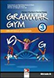 Grammar gym. Per la Scuola media. Con CD Audio: 3