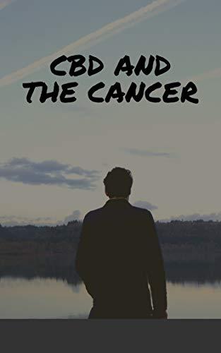 CBD & Cancer: (chemotherapy, cancer treatment centers of america, new cancer treatment, cancer treatment reviews, cancer treatment research, surgery cancer treatment, stem cells cancer treatment) por Juan Jimenez