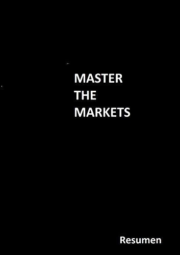 Master The Markets RESUMEN por Rubén Villahermosa