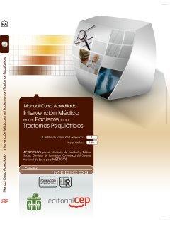 Manual Intervención Médica en el Paciente con Trastornos Psiquiátricos. Colección Formación Continuada (Colección 1176) por Donato Vargas Fernández