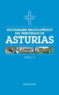 Diccionario enciclop?dico del Principado de Asturias (Tomo 11)