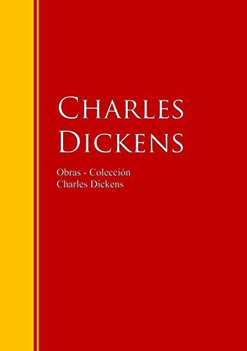Obras - Colección de Charles Dickens: Biblioteca de Grandes Escritores por Charles Dickens