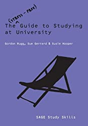The Stress-Free Guide to Studying at University (SAGE Study Skills Series)