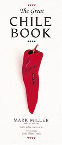 The Great Chile Book (Poblano Chiles)