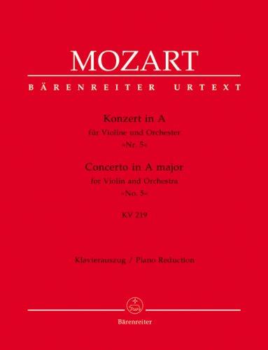 Konzert für Violine und Orchester Nr. 5 A-Dur KV 219. BÄRENREITER URTEXT, Klavierauszug, Stimmensatz, Urtextausgabe