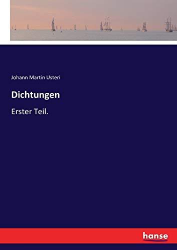 Dichtungen: Erster Teil.