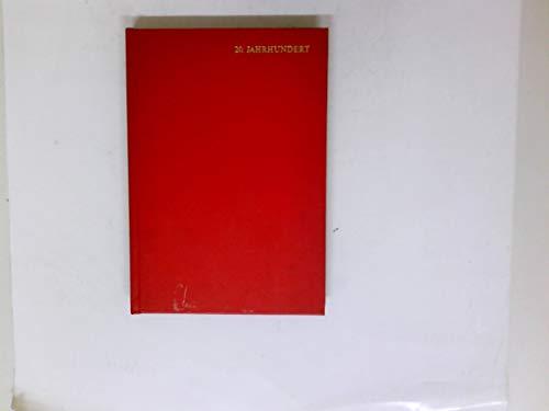 20. Jahrhundert. Belser Stilgeschichte ; Bd. 11.