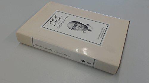 Philip Larkin - Collected Poems
