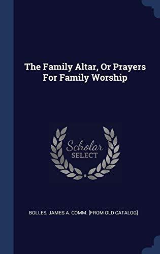 The Family Altar, Or Prayers for Family