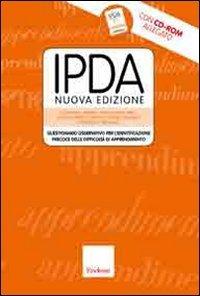 IPDA. Questionario osservativo per l'identificazione precoce delle difficoltà di apprendimento. Con CD-ROM