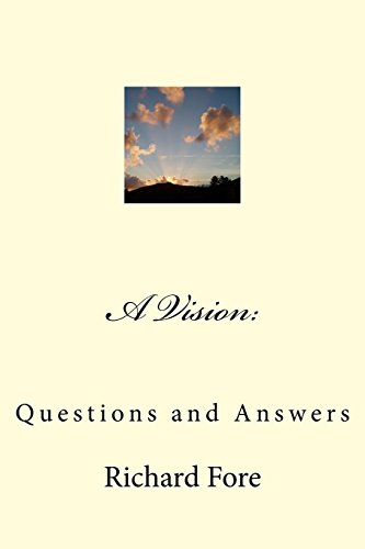 A Vision: Questions and Answers
