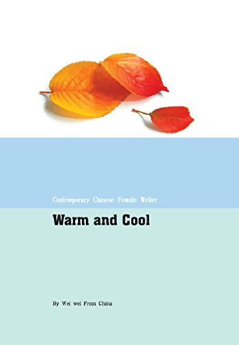 暖与凉 Warm and Cool (English Edition)