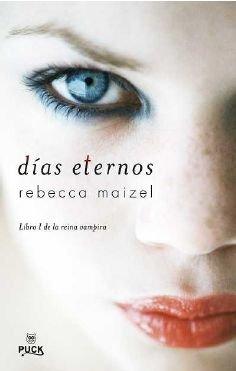 Dias Eternos, Vol. I: 1 (Vampire Queen Novels)