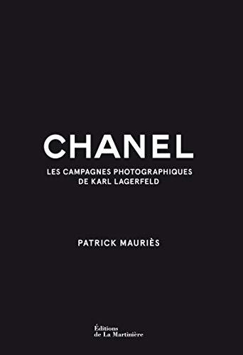 Chanel - Les campagnes photographiques de Karl Lagerfeld par Karl Lagerfeld