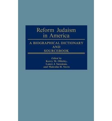 by-marc-raphael-kerry-m-olitzky-lance-j-sussman-malcolm-h-stern-author-reform-judaism-in-america-a-b