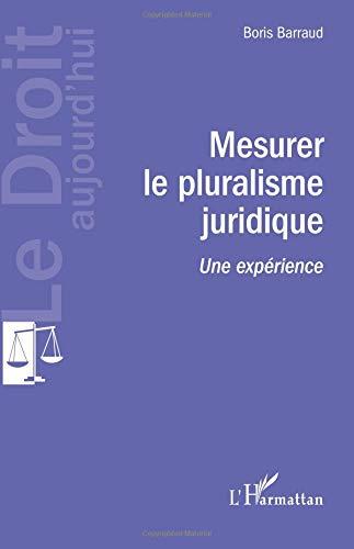 Mesurer le pluralisme juridique: Une expérience