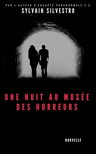 Couverture du livre Une nuit au musée des horreurs