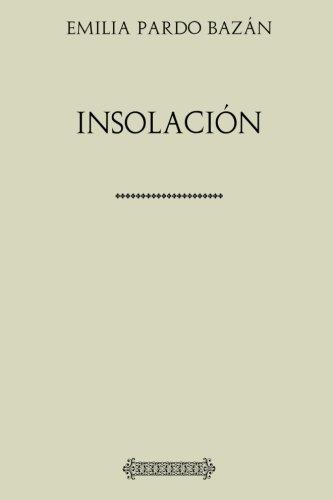 Colección Pardo Bazán. Insolación por Emilia Pardo Bazán