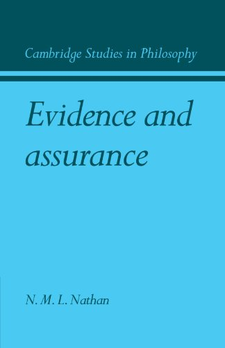 Evidence and Assurance (Cambridge Studies in Philosophy)