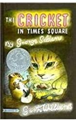 The Cricket in Times Square (Chester Cricket and His Friends) by George Selden (2008-04-01)