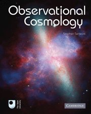 Observational Cosmology by Stephen Serjeant (2010-10-18)