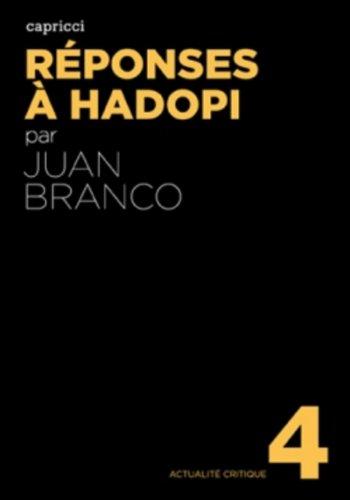 Réponses à Hadopi par Juan Branco