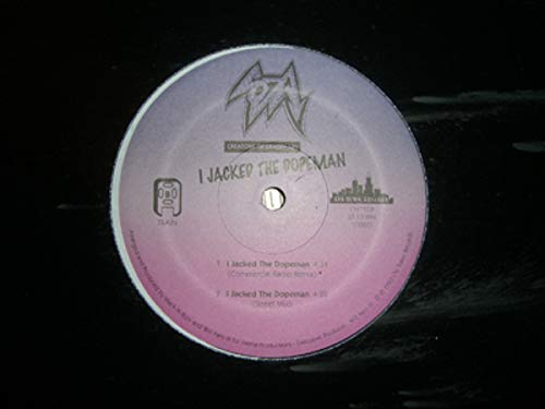 I Jacked The Dopeman [Vinyl Single 12'']