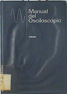 Manual del osciloscopio por Francisco Ruiz Vassallo