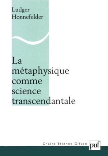 La Métaphysique comme science transcendantale