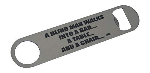 Funny Blind Man Legend Flaschenöffner Heavy Duty Geschenk für Männer Freund Bar Bier Trinken Witz -